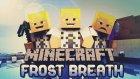 Minecraft: FrostBreath - Bölüm 3 - Keşifler ve Görevleri Tamamlamak!