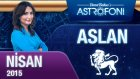ASLAN burcu aylık yorumu Nisan 2015