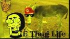 Eşek Şakası ( Thug Life )