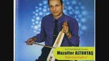 Muzaffer Altuntas -Dogarken Ne Suc Ettim