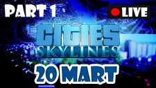 Cities Skylines Türkçe #1 20 Mart Can'lı Yayın
