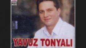 Yavuz Tonyali -Yare Selam Söyle2