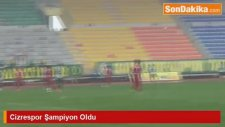 Cizrespor'un 7 Yıl Sonra Gelen Şampiyonluğu Halkı Sokağa Döktü