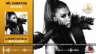Nil Karataş - Kolay Değil Ki - Remix (2015) Yepyeni