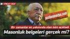 Latif Erdoğan: Gülen'in Masonluk Belgeleri Gerçek Www.suskunmedya.com