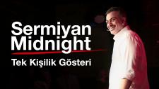 Nur Yerlitaş'ı Seviyorum - Sermiyan Midnight (Tek Kişilik Gösteri)