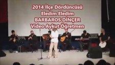 Eledim Eledim 2014 İlçe Dördüncüsü Öğretmen Barbaros Dinçer