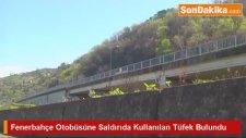 Fenerbahçe Otobüsüne Saldırıda Kullanılan Tüfek Bulundu