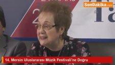 14. Mersin Uluslararası Müzik Festivali'ne Doğru