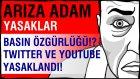 Basın ve Yayına sansür! Twitter Youtube'a yasak! İleri Demokrasi!!!