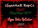 Isyankar Rapci - Ft. Rapresyon - Isyan Dolu Geceler