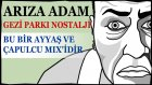 Gezi Parkı - Alkolik Nostalji! :)