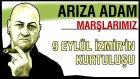 9 Eylül İzmir Marşı! - Atatürk'çüler - Cumhuriyetçiler - Marşlarımız