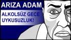 Alkolsüz gece - uykusuzluk - Türkiye'nin büyük sorunu!