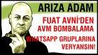 AVM'lerde bombalar! - Fuat Avni - WhatsApp'a büyük tepki!