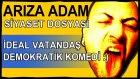 İdeal Vatandaş!? Türkiye'de demokrasi - İnternete sansür - Özgürlükler Ülkesi! :)