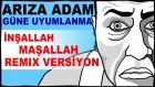 İnşallah Maşallah Bomba Remix!!!
