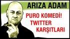 Puro Komedi - Twitter Karşıtları! - Meydan Okuma