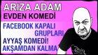 Sarhoş Adam :) Akşamcının Hali! Komik Şarkı Sanat Müziği - Facebook Kapalı Grupları