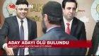 AKP'li Aday Adayı İntihar Etti