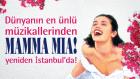 Mamma Mia! Müzikali  / 29 Eylül - 4 Ekim Tarihleri Arasında İstanbul'da