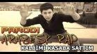 Arabesk Rap Parodi - Kalbimi Kasaba Sattım