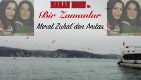 Meral Zuhal - ANI - Yeter Ki Anla