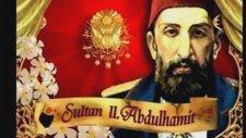 Abdülhamid Han Marşı– Serdarı Hakan Sultan Abdulhamit Marş - Mehter Marş Osmanlı Abdül Hamit Hamid