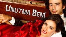 Dizi Müziği Şarkısı Unutma Beni Yerli Türk Dizisi Jenerik Şarkı Resitali Piyano Resitali Müzikleri