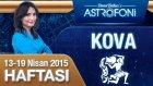 KOVA burcu haftalık yorumu 13-19 Nisan 2015