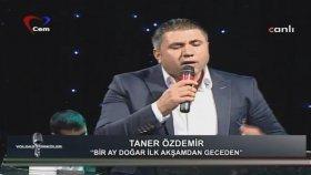 Taner Özdemir - Bir Ay Doğar Ilk Akşamdan