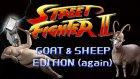 Street Fighter Keçi Ve Koyun Sürümü