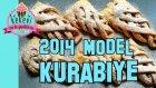 2014 Model Kurabiye!