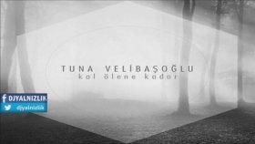 Tuna Velibaşoğlu & Seksendört - Kal Ölene Kadar (2015) Single