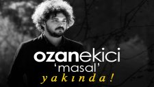 Ozan Ekici - Masal (Teaser)