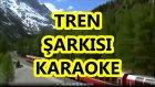 TREN ÇOCUK ŞARKISI Fa Majör Rast KARAOKE Md Altyapısı Şarkı Sözü Orff