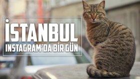 İstanbul - Instagram'da Bir Gün