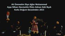 Ah Ümmetim Diye - Adnan Zeki & Nihan Ve N Ötün