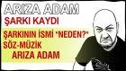 """Arıza Adam'dan Şarkı """"neden?"""" - Türkçe Pop"""