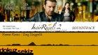 Hawar Komo - Zing Zingyelli (İncir Reçeli 2 / Soundtrack)