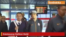 Galatasaray Kafilesi Geldi