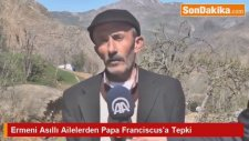 Ermeni Asıllı Ailelerden Papa Franciscus'a Tepki