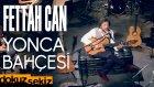Fettah Can - Yonca Bahçesi (Akustik Canlı Performans)