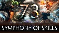 Dota 2 Symphony of Skills 73