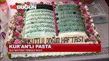 Müftü Kuran'ı Kerim'den Yapılmış Pastayı Kesti