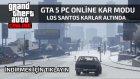 Gta 5 Online Karlı Havada Oynayın !