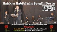 Hakkın Habibi'nin Sevgili Dostu Adnan Zeki Bıyık Necmettin ÖTÜN
