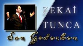 Zekai Tunca - Sen Giderken