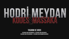 Kodes Ft Massaka - Hodrı Meydan  (Lyric Video)