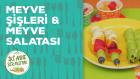 23 Nisan'a Özel Meyve Şişleri ve Meyve Salatası Tarifi